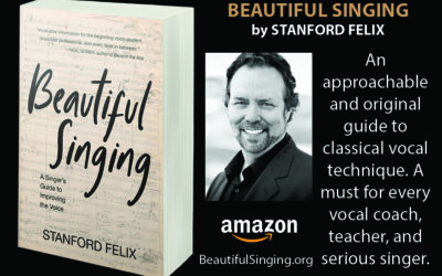 BEAUTIFUL SINGING: A Singer's Guide to Improving the Voice
