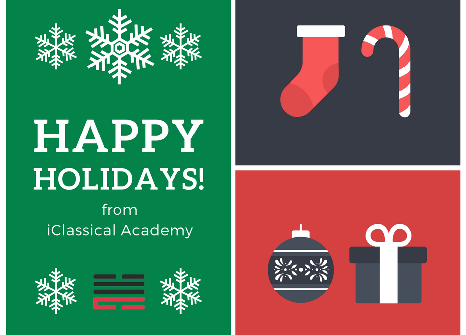 Happy Holidays from iClassical Academy
